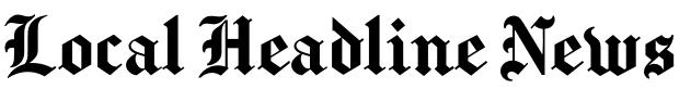 Local Headline News